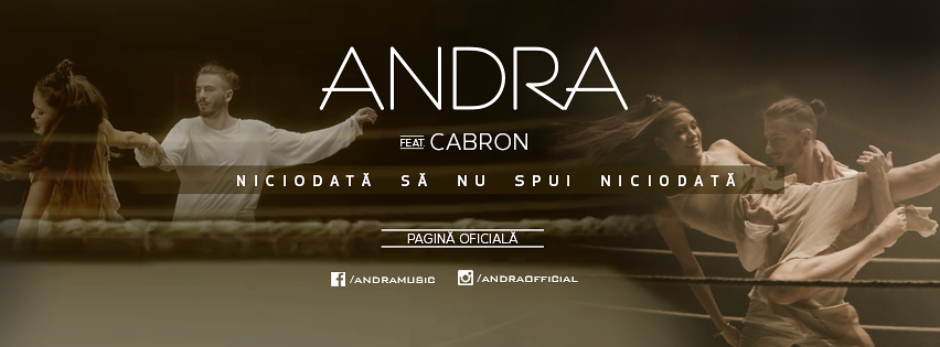 Andra – Niciodata Sa Nu Spui Niciodata (feat. Cabron) (Official Video)