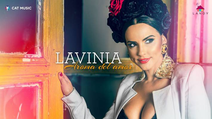 Lavinia – Aroma Del Amor (Official Video)
