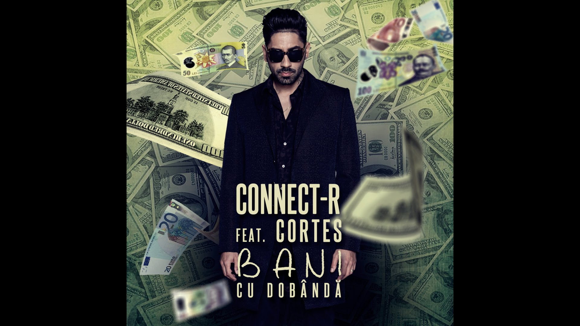 Connect-R feat. Cortes – Bani cu Dobanda (Official Video)