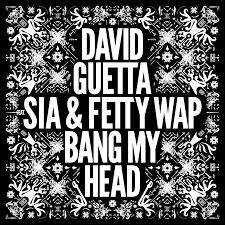 David Guetta feat Sia & Fetty Wap – Bang My Head (Official Video)